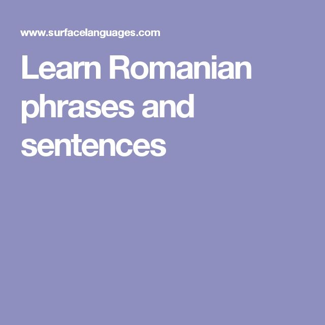 Learn Romanian phrases and sentences