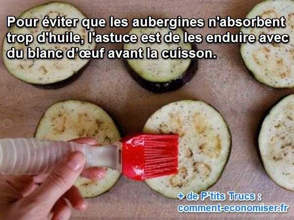 Ma grand-mère m'a confié une astuce de cuisine pour éviter que les aubergines n'absorbent trop d'huile. L'astuce est de les enduire avec du blanc d'œuf avant la cuisson.   Découvrez l'astuce ici : http://www.comment-economiser.fr/astuce-pour-eviter-que-aubergines-absorbent-trop-d-huile.html?utm_content=buffer163c9&utm_medium=social&utm_source=pinterest.com&utm_campaign=buffer