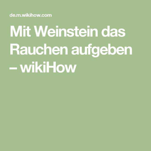 Mit Weinstein das Rauchen aufgeben – wikiHow