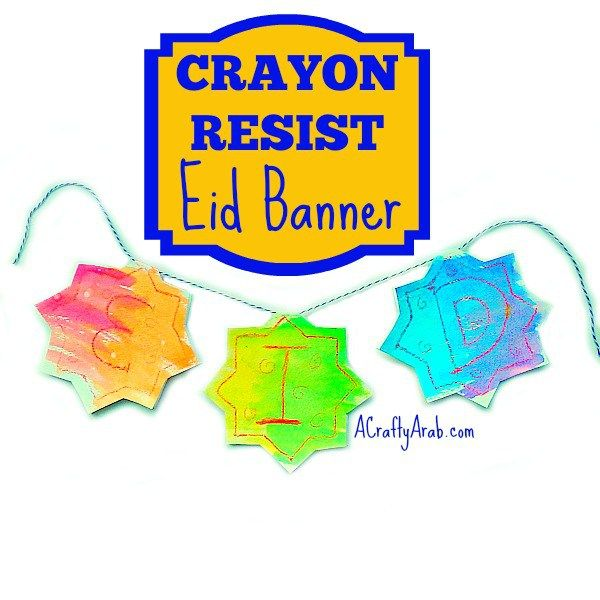 A Crafty Arab: Crayon Resist Eid Banner {Tutorial}. Eid Decorations.  We have officially started the second half of Ramadan, which means that Eid Al Fitr will be here soon.  Eid Al Fitr is a celebration that marks the end of Ramadan. Eid is the Arabic word for festive or holiday and Fitr means to eat.   To start preparing our home, my middle …