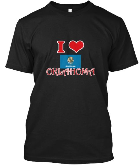 I Love Oklahoma Black T-Shirt Front - This is the perfect gift for someone who loves Oklahoma. Thank you for visiting my page (Related terms: I Heart Oklahoma,Oklahoma,Oklahoma,Oklahoma Travel,I Love My Country,Oklahoma Flag, Oklahoma Map,Okl #Oklahoma, #Oklahomashirts...)