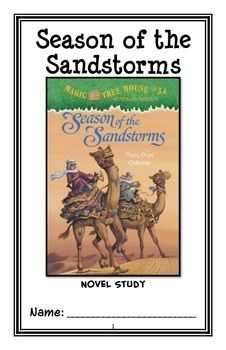 Season of the Sandstorms : Magic Tree House #34 Novel Study / Comprehension * Follows Common Core Standards *  This 30-page booklet-style Novel Study is designed to follow students throughout the entire book.  The questions are based on reading comprehension, strategies and skills. The novel study is designed to be enjoyable and keep the students engaged.