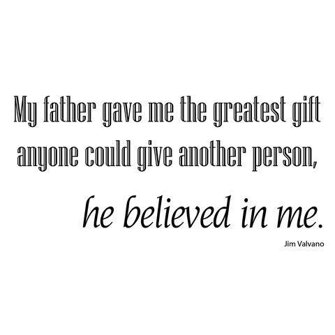 father, dad, quotes, sayings, jim valvano, inspiring