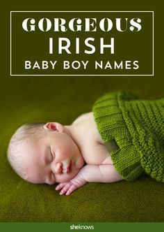 Put on your green! Lovely Irish names and meanings for baby boys