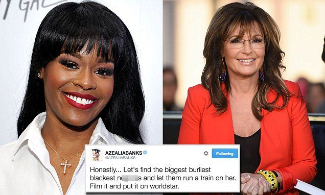 """Azealia Banks calls for Sarah Palin to be gang-raped by 'blackest' men. Really!?! There's the Liberal mindset. But Sarah Palin better keep her mouth shut. """"There is a special place in Hell..."""""""