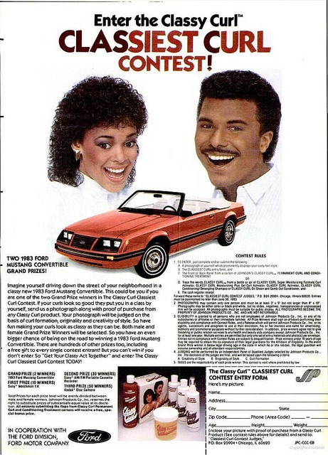 Win a 1983 Ford Mustang convertible! But your Jheri Curl had better be on point. Classy Curl, 1982