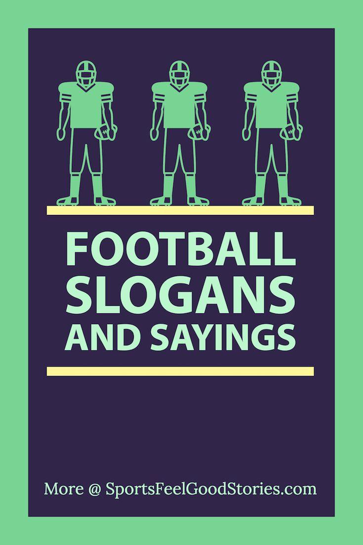 Football Slogans, Sayings, Mottos, Phrases   Football