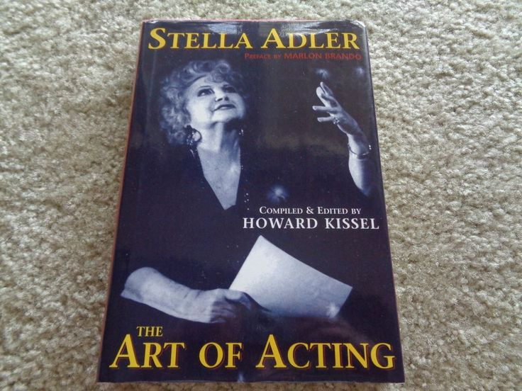 The Art Of Acting: By Stella Adler