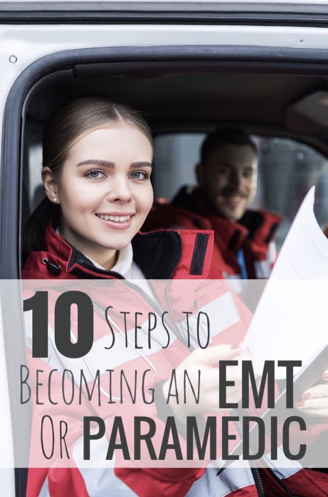Want To Become An Emt Here S What You Need To Do Paramedic School Emt Paramedic Paramedic Quotes