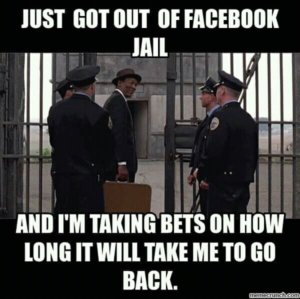Pin By Angela Prater On Facebook Funny Jail Meme Facebook Jail Facebook Humor