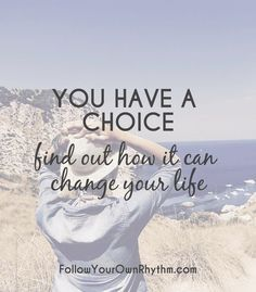The fact that we all have a choice in life might seem obvious when you hear it out loud, but how many of us actually embrace the true meaning of this phrase? How many of us actually make authentic choices in our lives? In this blog, find out what does it REALLY mean to have a choice and how exactly can embracing this gift change your life?