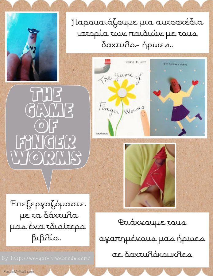 Τhe game of finger worms, Δημιουργική Δραστηριότητα- Δακτυλόκουκλες by http://we-got-it.webnode.com/