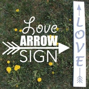 Love Arrow Sign by Of Houses and Trees | This love arrow sign was handpainted while I was in labour with my second child. Here's how you can make one too! Contractions not required...