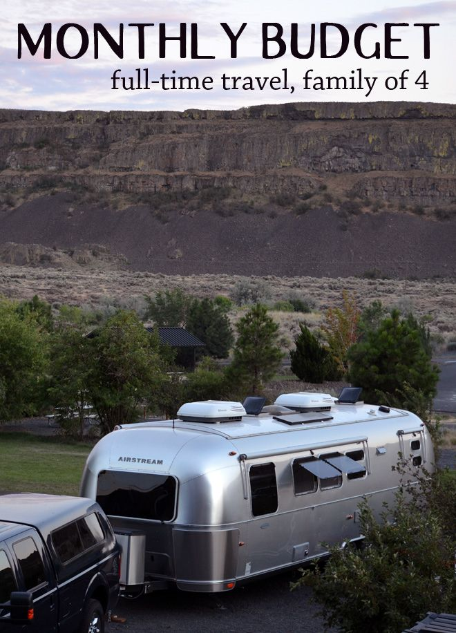 Monthly Budget for full time travel with our family of 4 in our Airstream! Click through to read more!!
