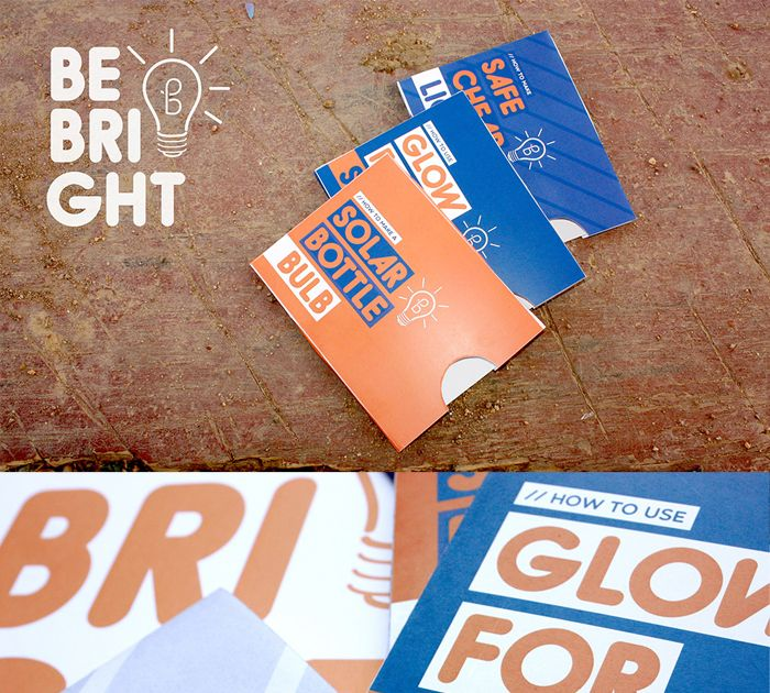 Be Bright - a small and cost effective initiative which encourages people to help themselves and realize that there are many alternatives and solutions to everyday problems such as poor lighting. The advantages of this initiative is that it can start out in the form of educational brochures and posters, and it can evolve into an entire active self-dependent lifestyle.