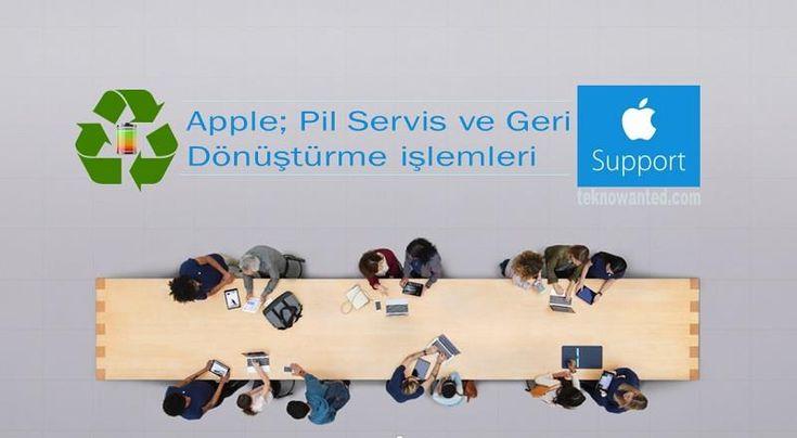 Apple; Pil Servis ve Geri Dönüştürme İşlemleri