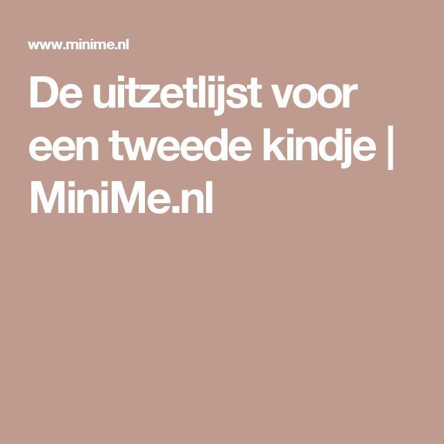De uitzetlijst voor een tweede kindje | MiniMe.nl