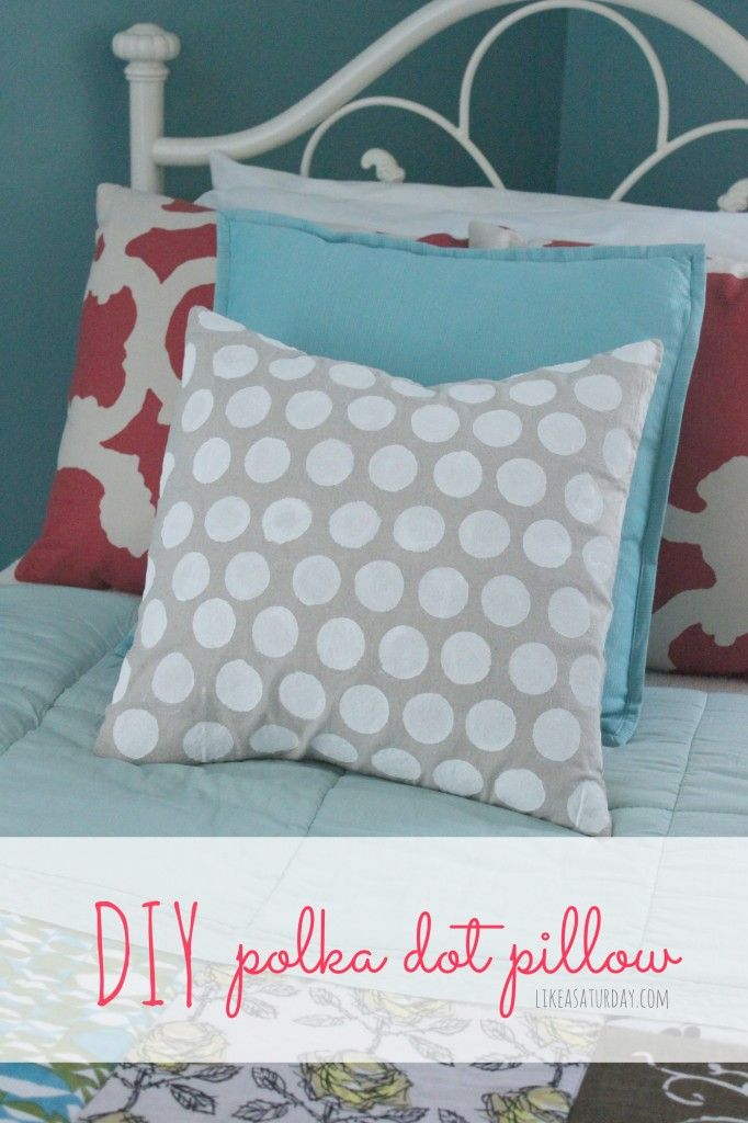 DIY Polka Dotted Pillow Cover - Like a Saturday & 95 best Pillows images on Pinterest   Cushions Diy pillows and DIY pillowsntoast.com