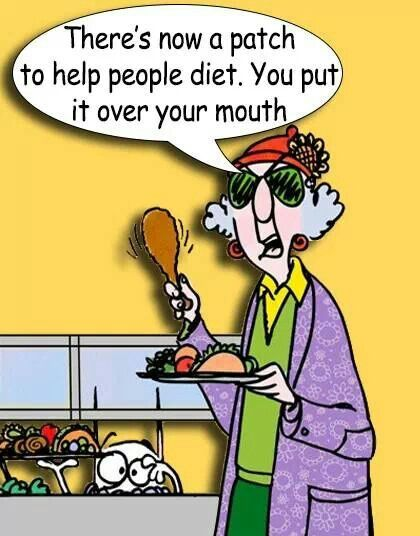 Maxine: There's now a patch to help people diet. You put it over your mouth.