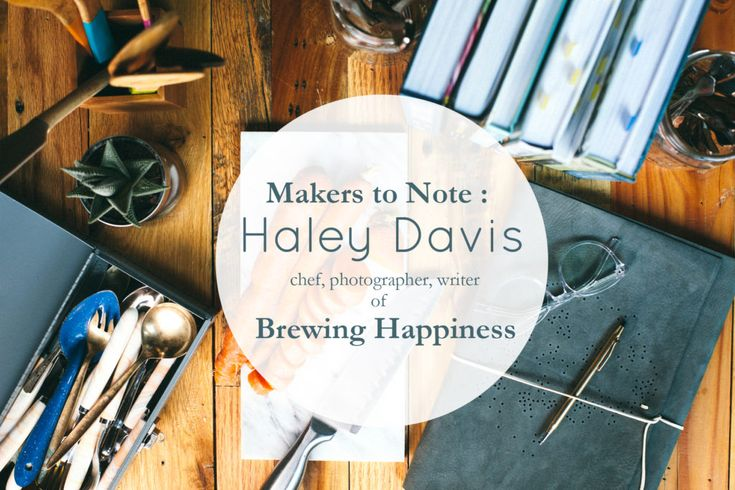Makers to Note : Haley Davis of Brewing Happiness || Interview on the Blue Sky Papers blog