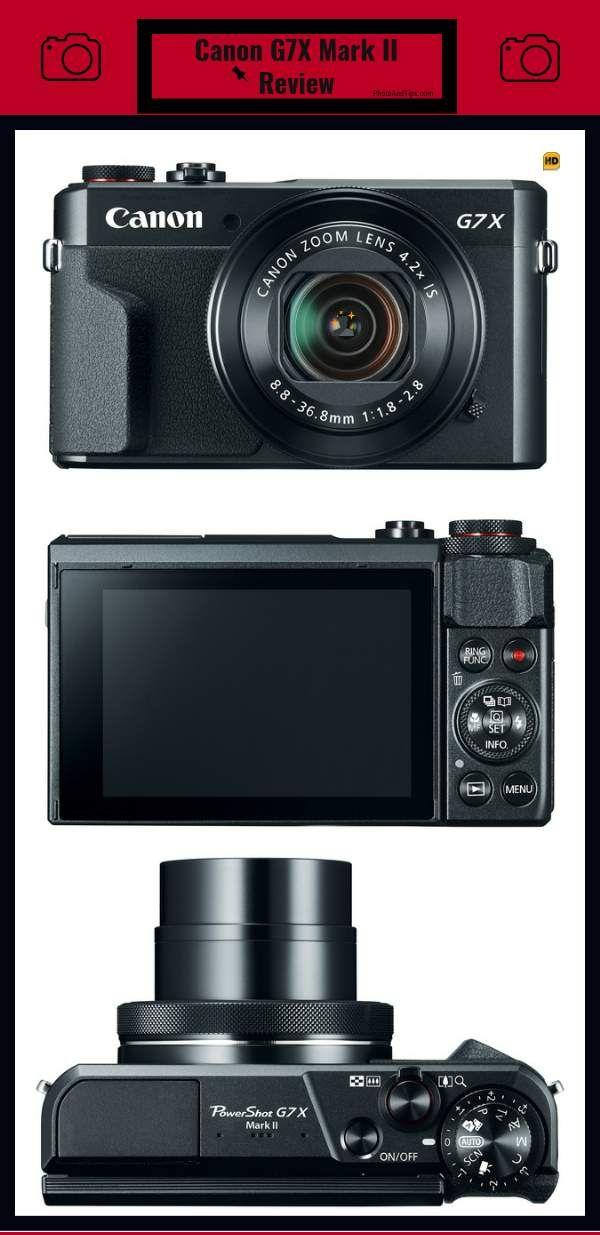 Canon G7x Mark Ii Review Compact Camera Canon G7x Mark Ii Mirrorless Camera Photography Compact Camera