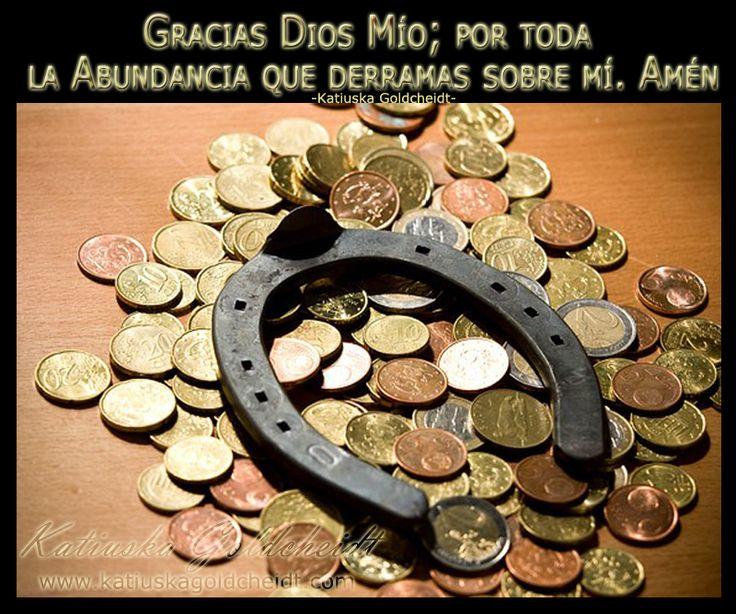 Reconozco el Poder de Dios, es mi fuente, permanente, incondicional y Abundante http://katiuskagoldcheidt.com/la-abundancia-de-dios-sobre-mi/