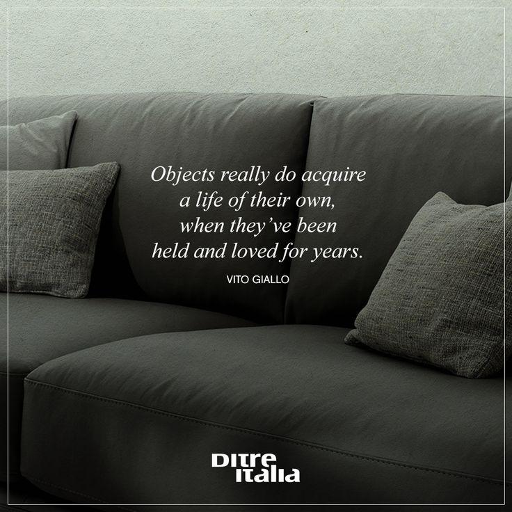 All the good things have a story! / Qual è l'oggetto di casa vostra a cui siete più affezionati?