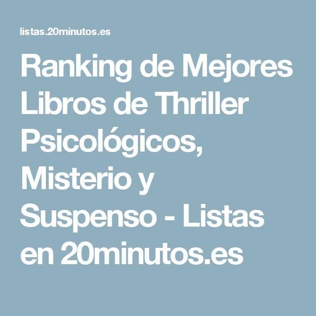 Ranking de Mejores Libros de Thriller Psicológicos, Misterio y Suspenso - Listas en 20minutos.es
