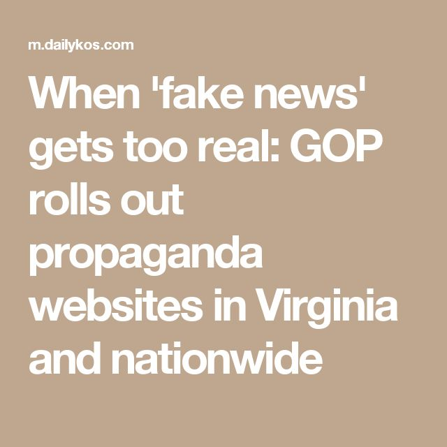 When 'fake news' gets too real: GOP rolls out propaganda websites in Virginia and nationwide