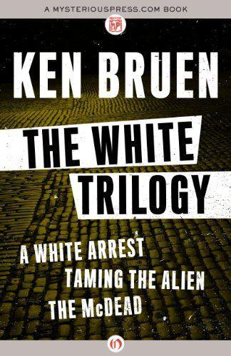 Inspector Brant - # 01 - 03 -The White Trilogy - Ken Bruen