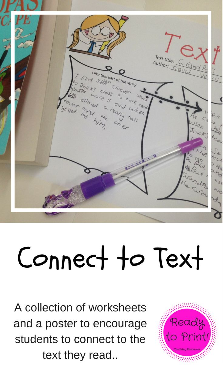 "Help your students to ""connect to text"" with these 9 worksheets. Covering text to self, text to text and text to world, they are super easy to use and self explanatory."
