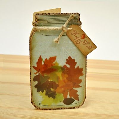 Great Fall Leaves Mason Jar Card...with a tag.