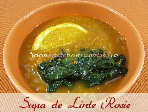 O reteta de supa de linte rosie preparata cu spanac si portocala - rapida, foarte usor de facut si de-a dreptul delicioasa!