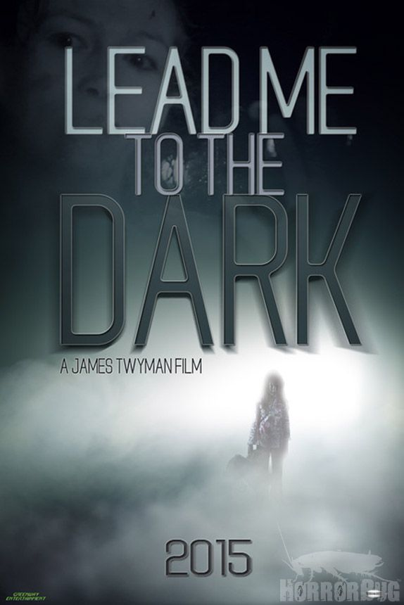 WATCH the First Trailer for 'Lead me to the Dark' - TRAILER on HorrorBug: http://wp.me/p252Dk-45s #Horror   #Thriller   #Trailer   #Indie   #IndependntFilm