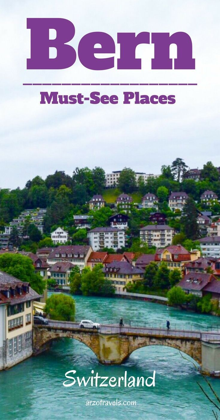Bern, must-see places. Visit Switzerland´s capital in 1 day. Europe