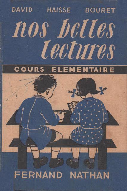 David, Haisse, Bouret, Nos belles lectures CE1 (1949)