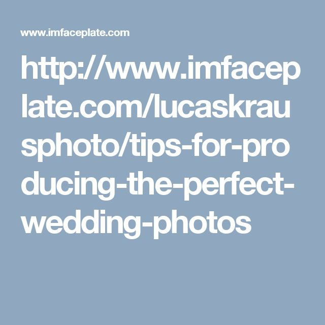 Tips for producing the perfect #Wedding photos.