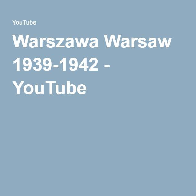 Warszawa Warsaw 1939-1942 - YouTube
