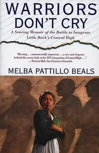 the battle of melba at central high school in warriors dont cry a book by melba pattillo beals Warriors don't cry this lesson offers a concise summary of the book warrior's don't cry and discusses quotations that are central to the book this memoir begins in 1987 melba patillo beals, the author, and eight other african-americans have returned to central high school in little rock arkansas to meet then governor bill clin.