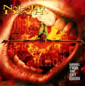 Napalm Death - Words From The Exit Wound: buy CD, Album at Discogs