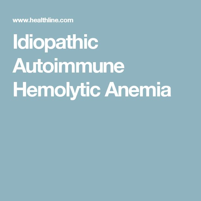 Idiopathic Autoimmune Hemolytic Anemia