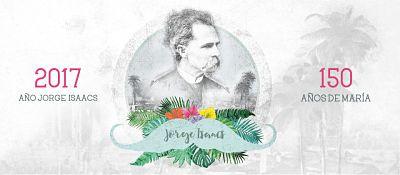 Un año para homenajear el legado de Jorge Isaacs
