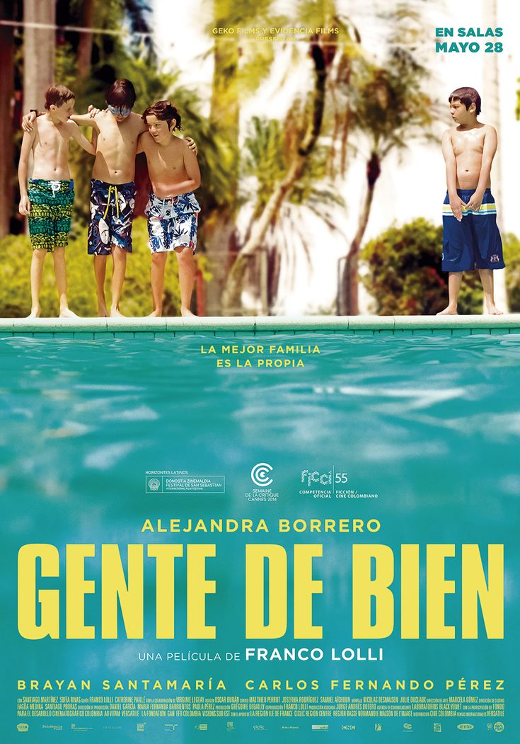 Gente de bien. Director Franco Lolli. 2015