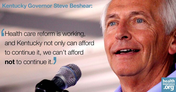 Health care reform is working, and Kentucky not only can afford to continue it, we can't afford not to continue it. – Kentucky Gov. Steve Beshear