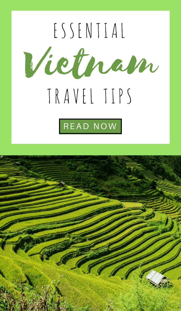 Vietnam Travel Tips: Everything You Need To Know Before Jetsetting Off