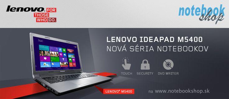 IdeaPad M5400 - Business notebook pre malé firmy s 15,6 palcovým displejom kombinuje najnovšie procesory s robustnými bezpečnostnými funkciami, business orientované aplikácie a priaznivú cenu.