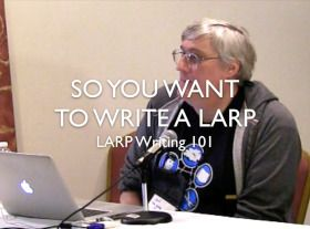 So You Want to Write aLARP