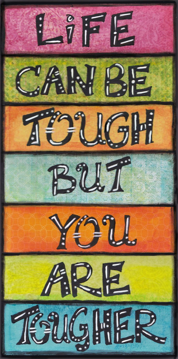 Artful Greeting Card for when times are tough - you are tougher!