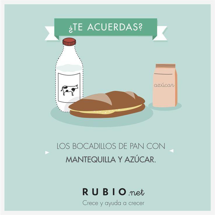 """Te acuerdas: """"Los bocadillos de pan con mantequilla y azúcar"""". ¿Qué merendabas tú? http://www.rubio.net"""