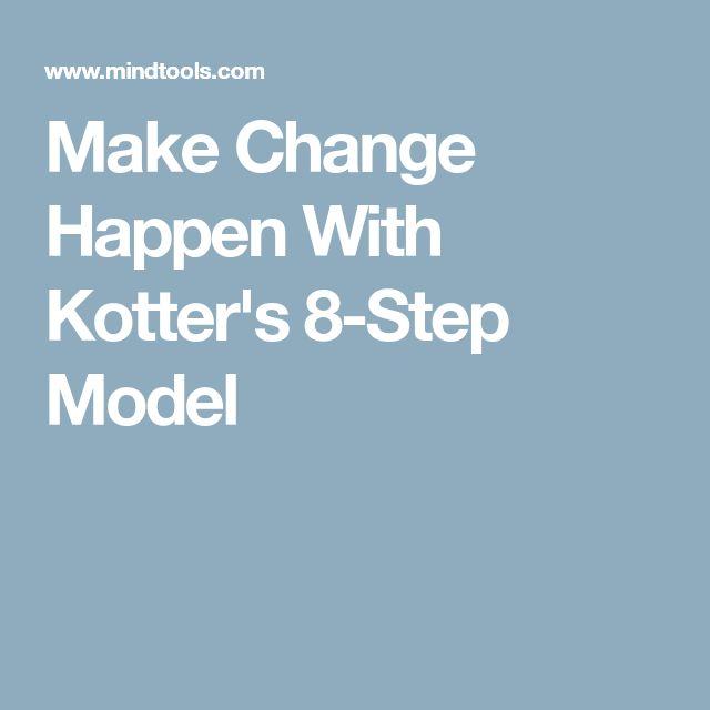 Make Change Happen With Kotter's 8-Step Model